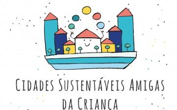 Cidades Sustentáveis Amigas da Criança